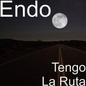 Tengo la Ruta by ENDO