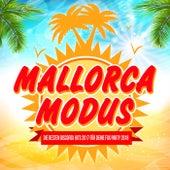 Mallorca Modus - Die besten Discofox Hits 2017 für deine Fox Party 2018 by Various Artists