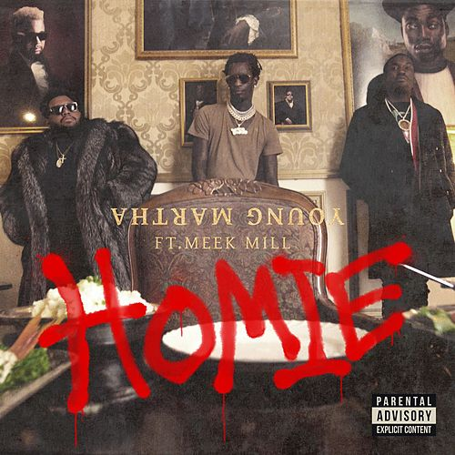 Homie (feat. Meek Mill) de Young Thug