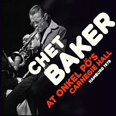 At Onkel Po's Carnegie Hall - Hamburg 1979 (Live) by Chet Baker