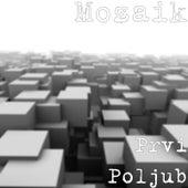 Prvi Poljub by Mozaik