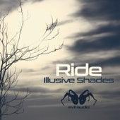 Illusive Shades - Single by RIDE