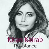 Resistance by Kiran Kairab