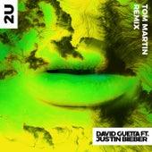 2U (Tom Martin Remix) by David Guetta