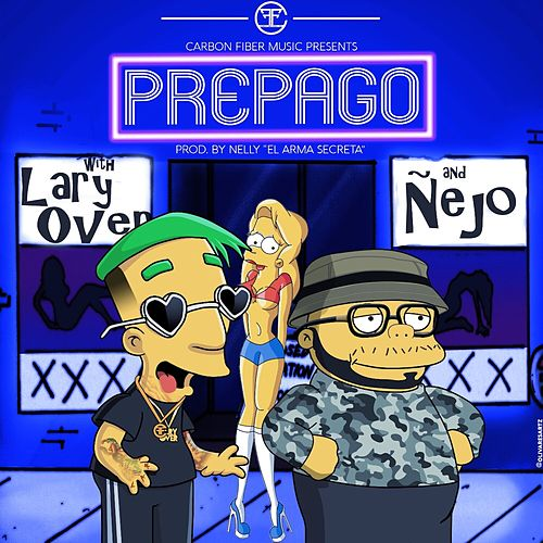 Prepago by Lary Over and Ñejo