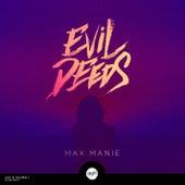 Evil Deeds EP by Max Manie