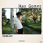 Make It Me by Max Gomez