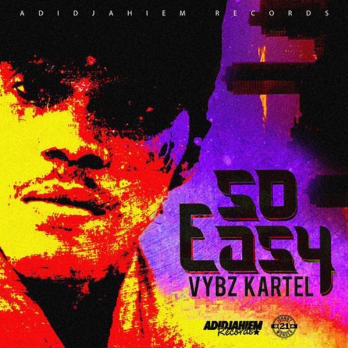 So Easy by VYBZ Kartel