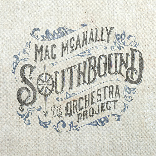 Southbound by Mac McAnally