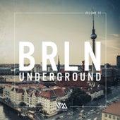 Brln Underground, Vol. 10 by Various Artists