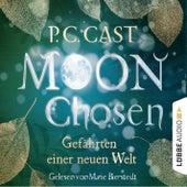 Moon Chosen - Gefährten einer neuen Welt (Gekürzt) von P.C. Cast