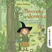 Hexenbuch und Schnüffelnase - Petronella Apfelmus, Band 5 (Gekürzt) von Sabine Städing