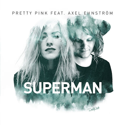 Superman (Acoustic Version) by Pretty Pink