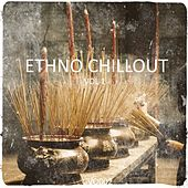 Ethno Chill Out by Various Artists