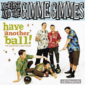 Have Another Ball by Me First and the Gimme Gimmes
