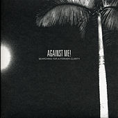 Searching for a Former Clarity by Against Me!