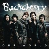 Our World (Gulf Spill Awareness Version) by Buckcherry