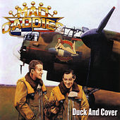 Duck and Cover by Mad Caddies