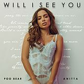 Will I See You (feat. Anitta) de Poo Bear