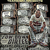The Low Down Dirtee Shame Project (Rare, Uncut & Unreleased) by Smigg Dirtee