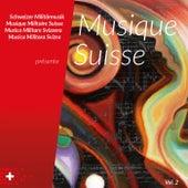 Schweizer Militärmusik présente Musique Suisse, Vol. 2 (Snapshot) by Various Artists