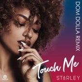 Touch Me (Dom Dolla Remix) von Starley