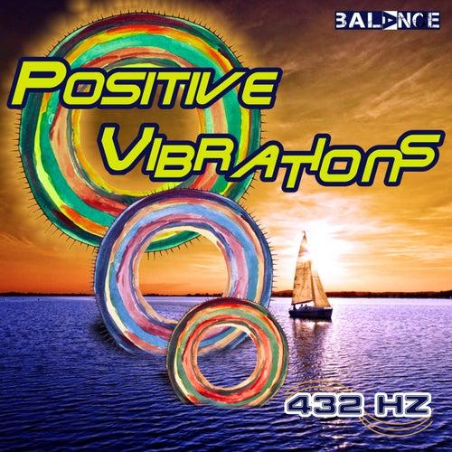 Positive Vibration by 432 Hz