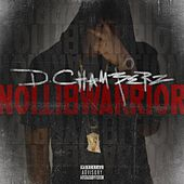 Warrior Ambition by D Chamberz