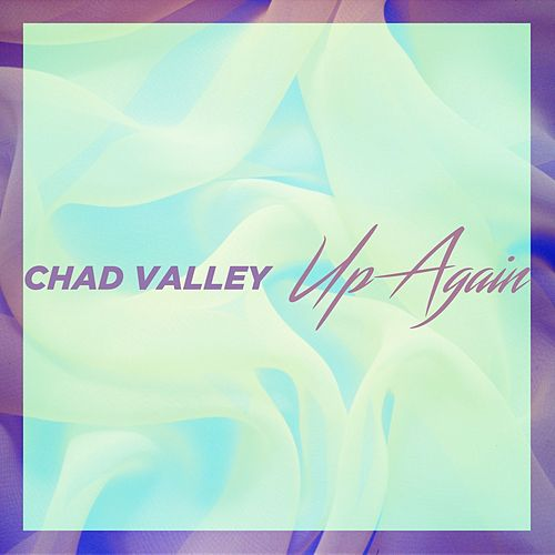Up Again by Chad Valley