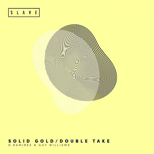Solid Gold / Double Take - Single by D. Ramirez