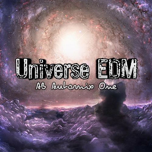 Universe EDM by AB Automix One