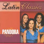 Play & Download Latin Classics by Pandora | Napster