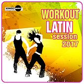 Workout Latin Session 2017 - EP by Various Artists