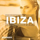 Poolside Ibiza 2017 - EP by Various Artists