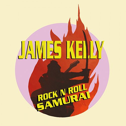 Rock n Roll Samurai by James Kelly