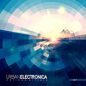 Urban Electronica, Vol. 1 by Various Artists
