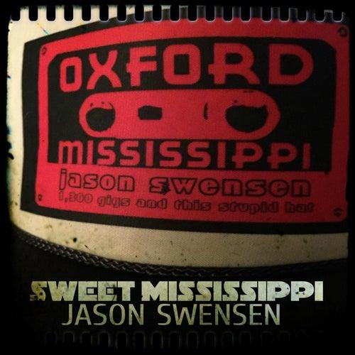 Sweet Mississippi by Jason Swensen