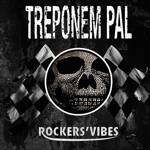 Rockers' Vibes by Treponem Pal