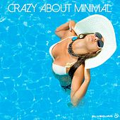 Crazy About Minimal - EP by Various Artists