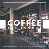 Coffee Bar Lounge, Vol. 1 by Various Artists