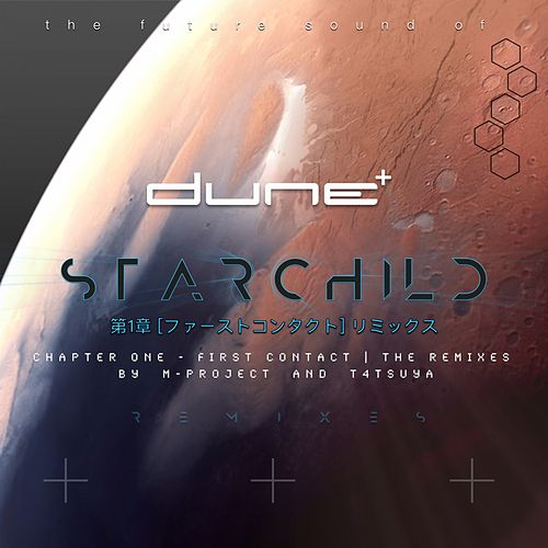 Starchild (Chapter One - First Conduct, the Remixes) by Dune