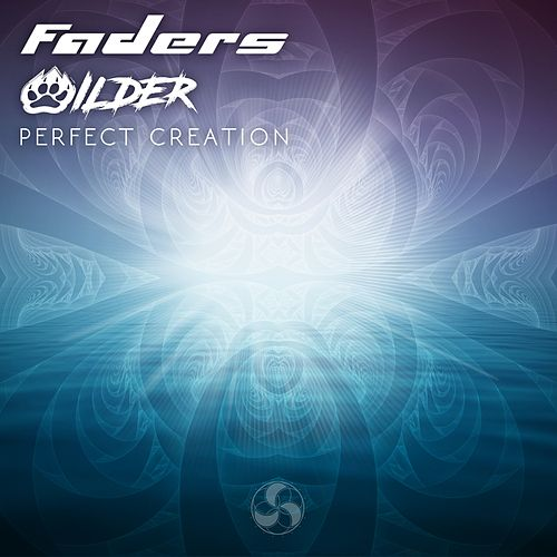 Perfect Creation (Faders vs. Wilder) by The Faders