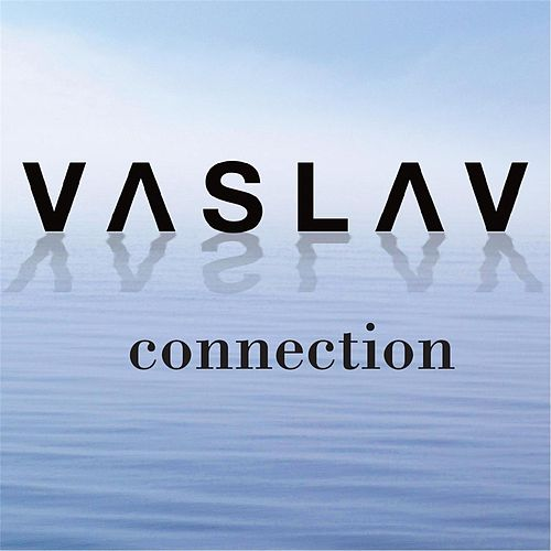Connection by Vaslav