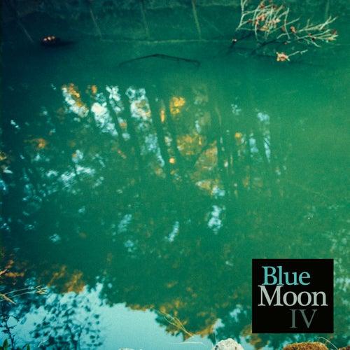 IV - Single by Blue Moon