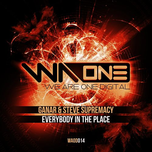 Everybody In The Place by Ganar