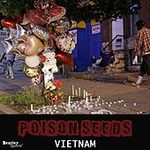 Poison Seeds by VietNam