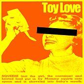 Squeeze by Toy Love