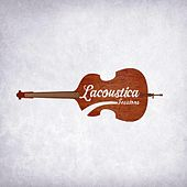 Come Together by Lacoustica Sessions