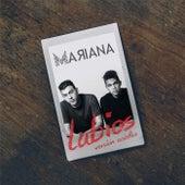 Labios (Versión Acústica) by Mariana