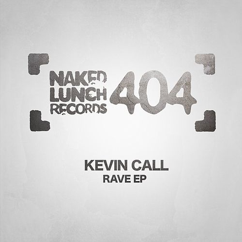 Rave - Single by Kevin Call